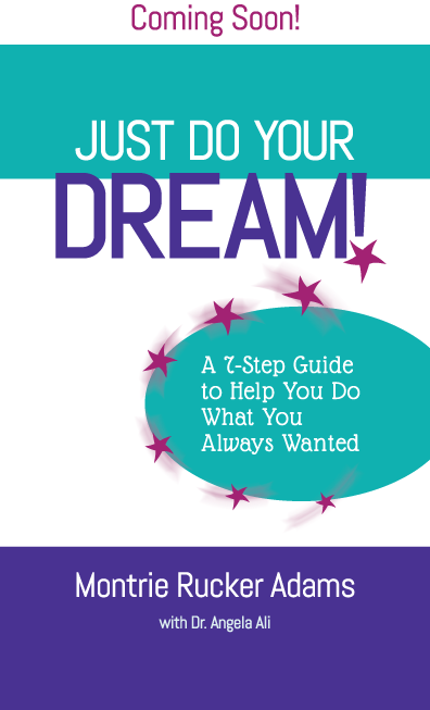 Just Do Your Dream book